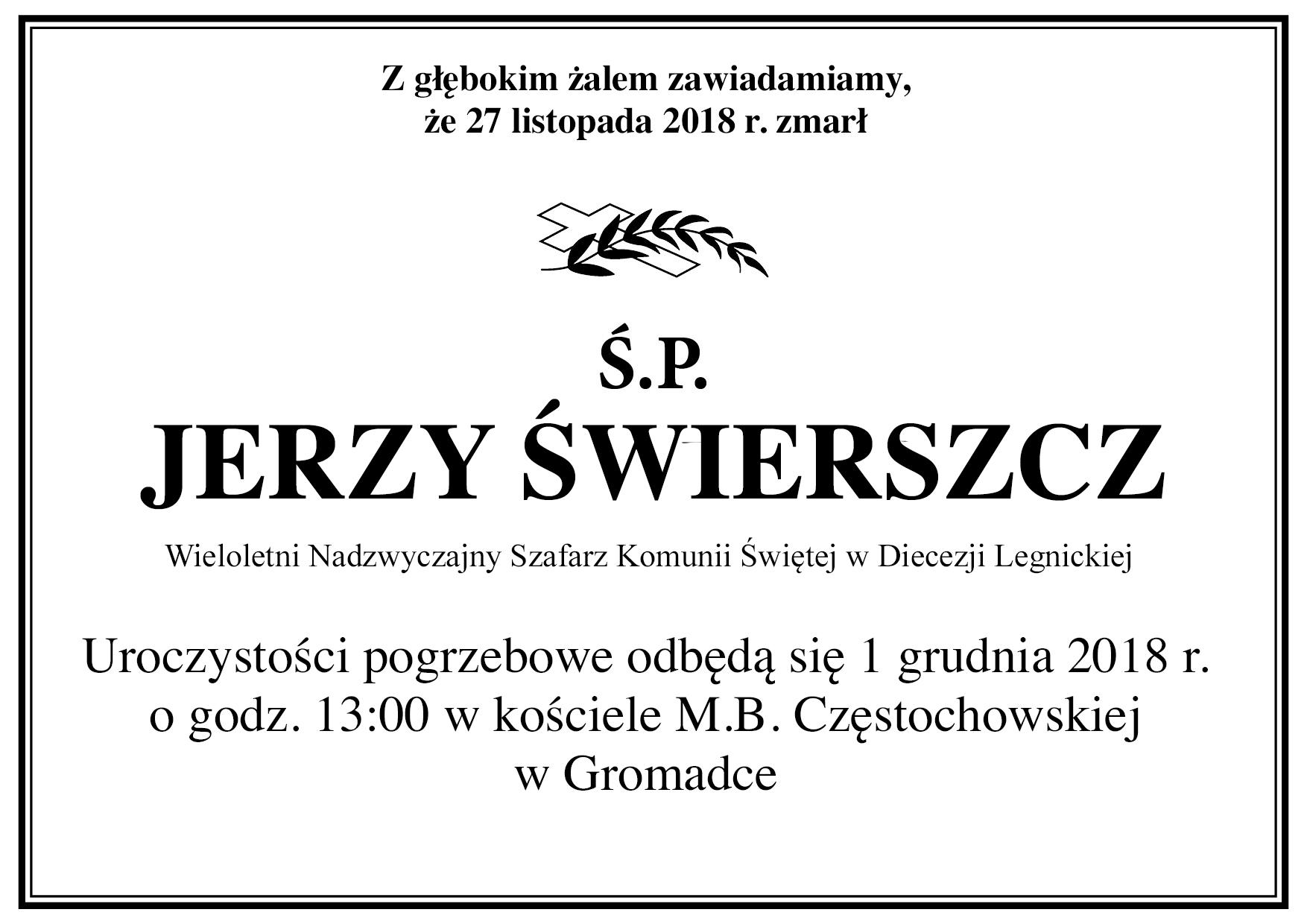 Odszedł Do Pana śp Jerzy świerszcz Nadzwyczajni Szafarze